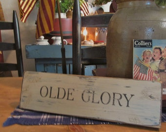 Olde Glory primitive patriotic sign