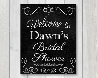 Bridal shower welcome sign, Bridal Shower Chalkboard sign, printable party hashtag banner, bridal shower printable, social media hashtag