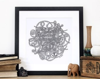 Those Who Wander Screen Print, J.J.R. Tolkien, wall print, typography print, travel quote, lord of the rings, the hobbit, nautical decor