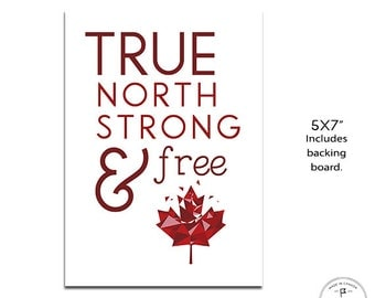 """5x7"""" Canadian Art, Canadian Anthem, True North Strong and Free, Canadian Home, Maple Leaf, Home, Office, Cottage Wall Art, Shades of Red"""