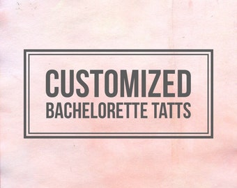 Bachelorette Tattoos, Buy Me A Drink & Bride Tattoo - Fully Customized