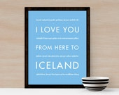 Iceland Art Poster, I Love You From Here To ICELAND, Shown in Light  Blue - Choose Color Travel, Canvas Poster