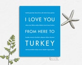 Turkey Travel Art, I Love You From Here To TURKEY, Shown in Azure  Blue - Choose Color, Canvas Poster