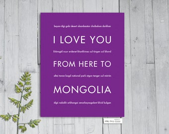 Mongolia Travel Art, I Love You From Here To MONGOLIA, Shown in Plum - Choose Your Color, Best Travel Gift