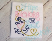 Hope Anchors the Soul--Adorable Nautical Themed Girls Shirt--Custom Made- Embroidered shirt or bodysuit