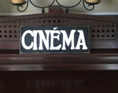 CINEMA French Home Theater Decor Room Sign Primitive Paris Decor Theatre Wooden You Pick from 10+ Colors Hand Painted