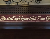 Be Still And Know That I Am God Sign Christian Bible Verse Psalm 46 Hand Painted Wooden You Pick Color