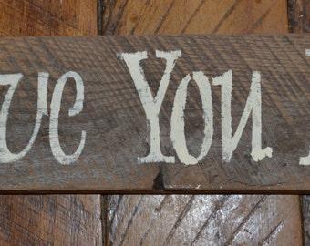 Primitive Rustic Barnwood Love Sign