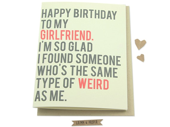 Funny Birthday Cards Girlfriend Card S By Grimmandproper