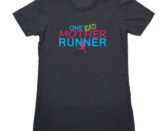 Womens Everyday Runners Tee One Bad Mother Runner [tr-12067]