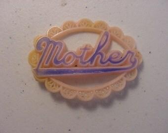 Vintage Mother  Brooch   15 - 913