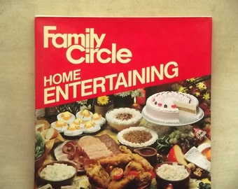 1980 vintage cookery book Home Entertaining from Family Circle