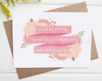 Thank You For Being My Bridesmaid - Personalised Bridesmaid Card - Bridesmaid gift - Wedding card
