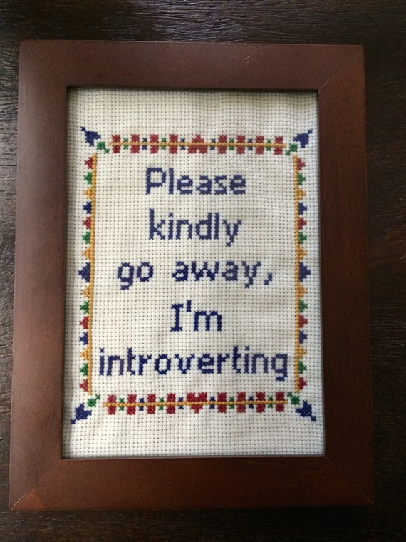 Pattern Please Kindly Go Away I M Introverting By Stephxstitch