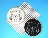 """SALE 6"""" Whatever Embroidery Hoop / Wall Art Home Decor 90's Girl /"""