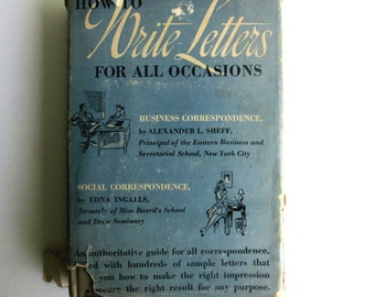 Vintage Etiquette Book 1940s - How to Write Letters for All Occasions - Vintage Letter Writing - 1942 Book Business & Social Correspondence