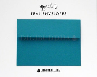 Upgrade to TEAL ENVELOPES Flat Matte Turquoise Add-On for any digibuddha Invitations or Thank You Cards. Wedding Bridal Shower Baby Shower