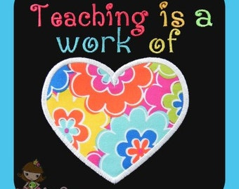 Teaching is a work of Heart Applique Embroidery design