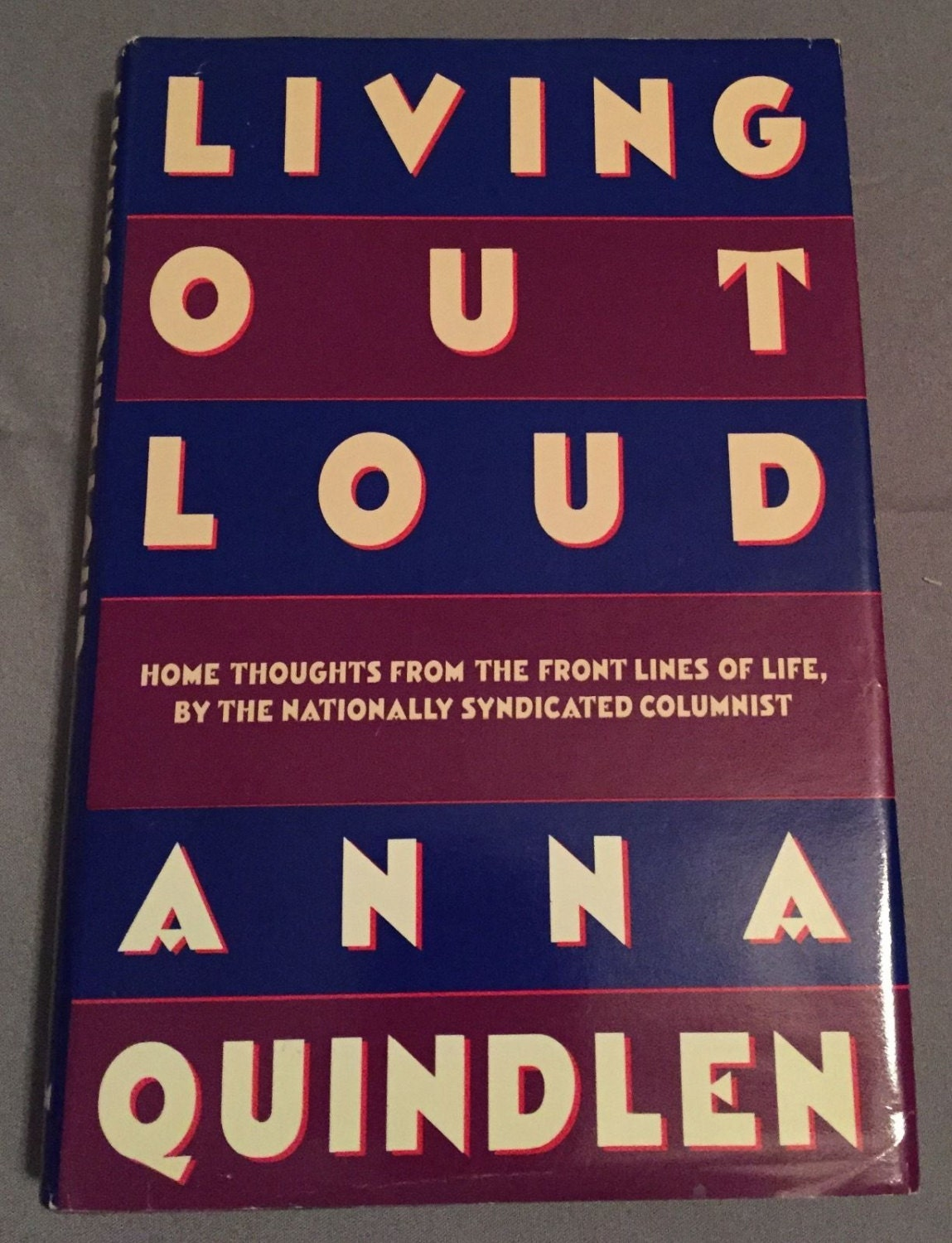 Thesis of living out loud by anna quindlen