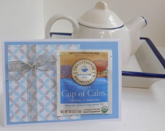 Thinking of you tea Greeting Card w/ Cup of Calm Tea Bag for someone who needs to relax