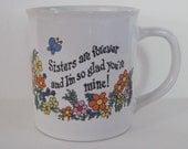 Vintage Coffee Mug - Sisters are forever