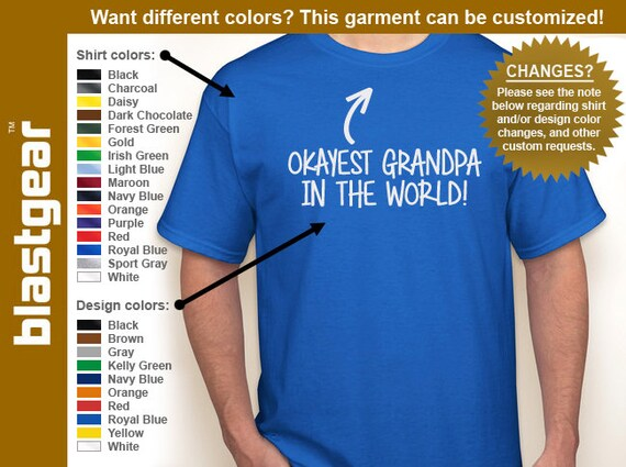 Okayest Grandpa (or anything) In The World T-shirt — Any color/size - Adult S, M, L, XL, 2XL, 3XL, 4XL, 5XL