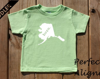 Alaska Home State BORN Unisex Toddler T-shirt - Baby Boys or Girls