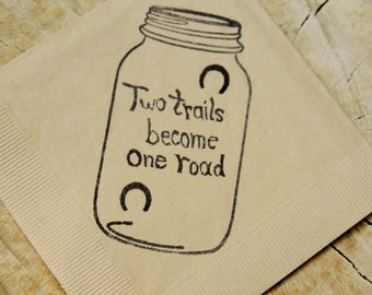 Rustic Light Burlap Brown Mason Jar Two Trails Become One Road Horseshoe Wedding Cocktail Napkins- set of 50