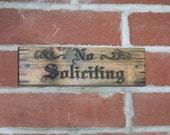 No Soliciting Sign Carved Wood Plaque Rustic Distressed Natural Finish