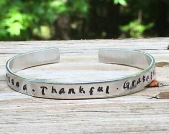 "Blessed Thankful Grateful Cuff Bracelet - Personalize Hand Stamped Aluminum Copper Brass 1/4"" x 6"""