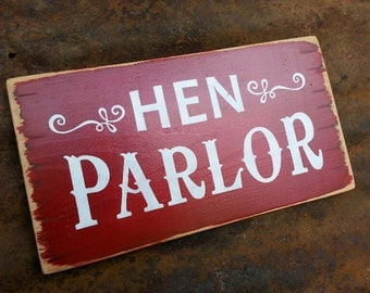 HEN PARLOR Sign.  Chicken Coop Sign.  Hand Painted Wooden Sign.  Hen Sign.  Chickens.