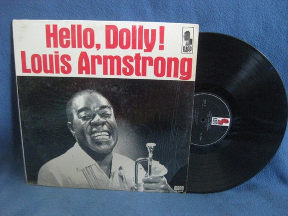 "Vintage, Louis Armstrong - ""Hello, Dolly!"", Vinyl LP, Record Album, Dixieland Swing, Jazz, Jeepers Creepers, Blueberry Hill, Moon River"