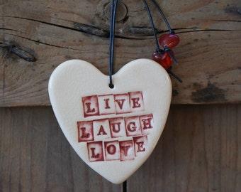 Live Laugh Love ceramic heart