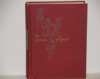 The Literature of England - Volume I - Third Edition Scott, Foresman and Company 1947 - Woods, Watt & Anderson - Antique Illustrated Book
