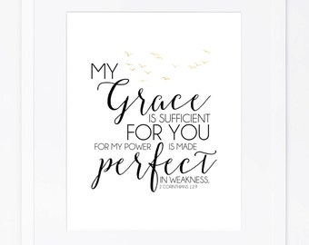 INSTANT DOWNLOAD My Grace Is Sufficient For You (2 Corinthians 12:9)- Black/Gold Print