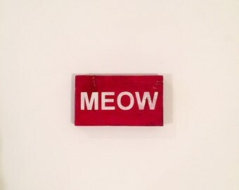 Mini MEOW Cat sign