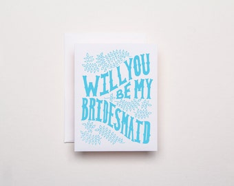 Will you be my Bridesmaid Ivy - Letterpress Wedding Card