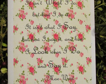 Mae West Quote Everyday Greeting Card - FREE SHIPPING