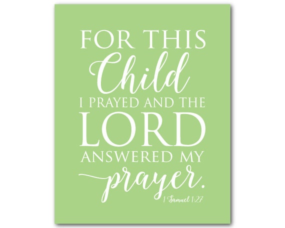 For This Child I Prayed And The Lord By Susannewberrydesigns