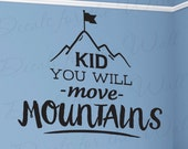 Kid You Will Move Mountains Dr Suess Oh The Places Youll Go Wall Decal Vinyl Lettering Art Inspiration Saying Decoration Sticker Decor Q33