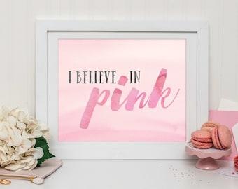 I Believe In Pink - Printable Quote - Printable Art - Audrey Hepburn - Quote Print - Inspirational Quote - Instant Download Art - Office Art