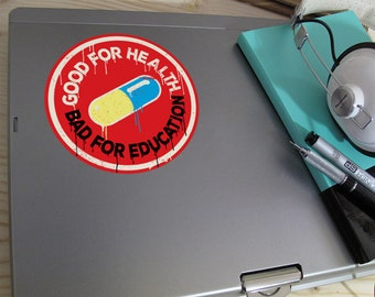 Akira - Good For Health | Bad For Education Decal