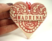 Madrina Heart Ornament, Godmother Ornament, Gift for Madrina, Madrina Birthday, Spanish Godmother, Italian Godmother, Mothers Day Gift