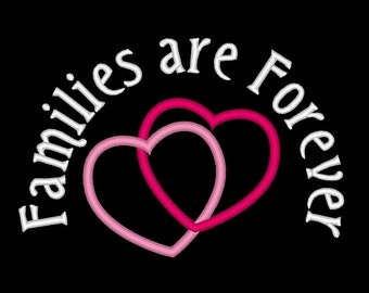 Families are Forever Linking Eternal Hearts Embroidery Machine Design
