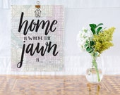 Home is Where the Jawn Is Print