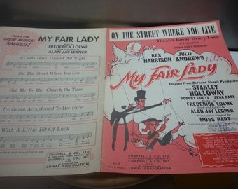 My fair lady, On the street where you live, vintage music sheet, rex harrison, Julie Andrews, adapted from Bernard Shaws Pygmalion