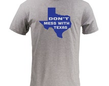 Don't Mess With Texas - Sport Grey