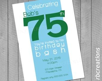 Adult Age Custom Digital Birthday Party Invitations ~ 4x6 or 5x7 Printable 50th 75th 21st