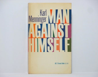 Milton Glaser Cover Design ~ Man Against Himself by Karl Menninger