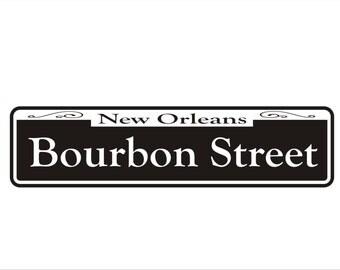"""Bourbon Street New Orleans Street Signs 6"""" x 24"""" Aluminum"""